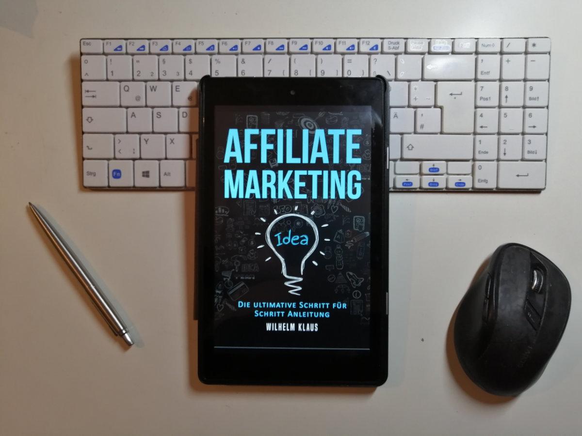 Buchrezension: Affiliate Marketing – Die ultimative Schritt-für-Schritt-Anleitung